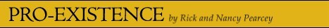 pro-existence banner no. 2 black by Rick and Nancy Pearcey.jpg